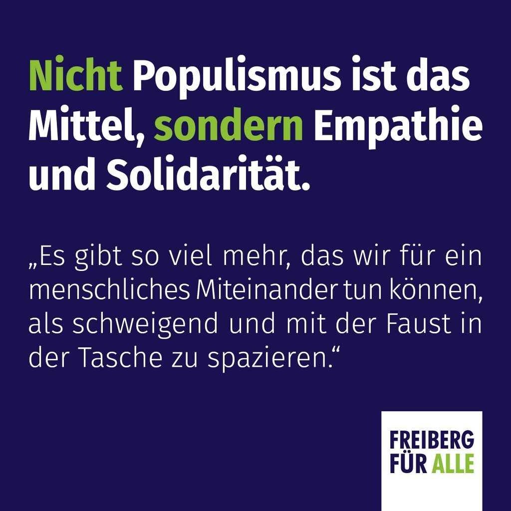 Nicht Populismus ist das Mittel, sondern Empathie und Solidarität.